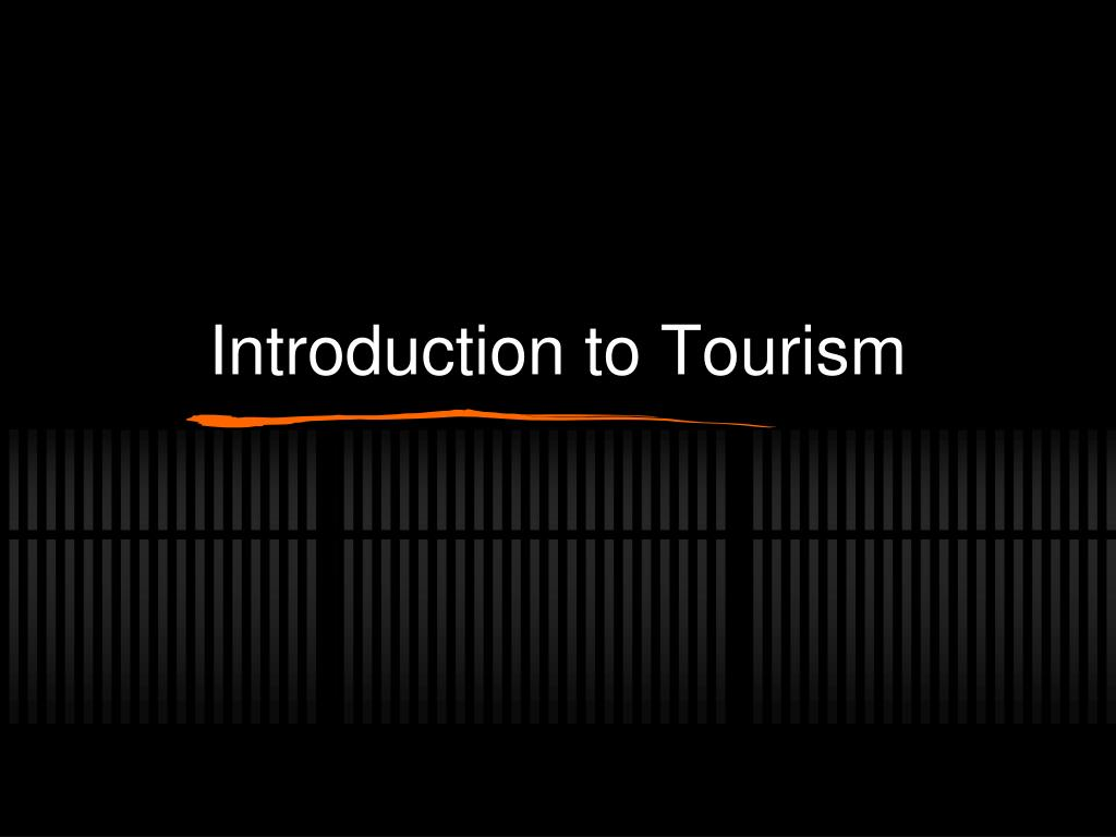 introduction to tourism l.
