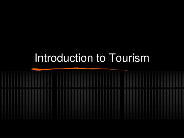 introduction to tourism n.