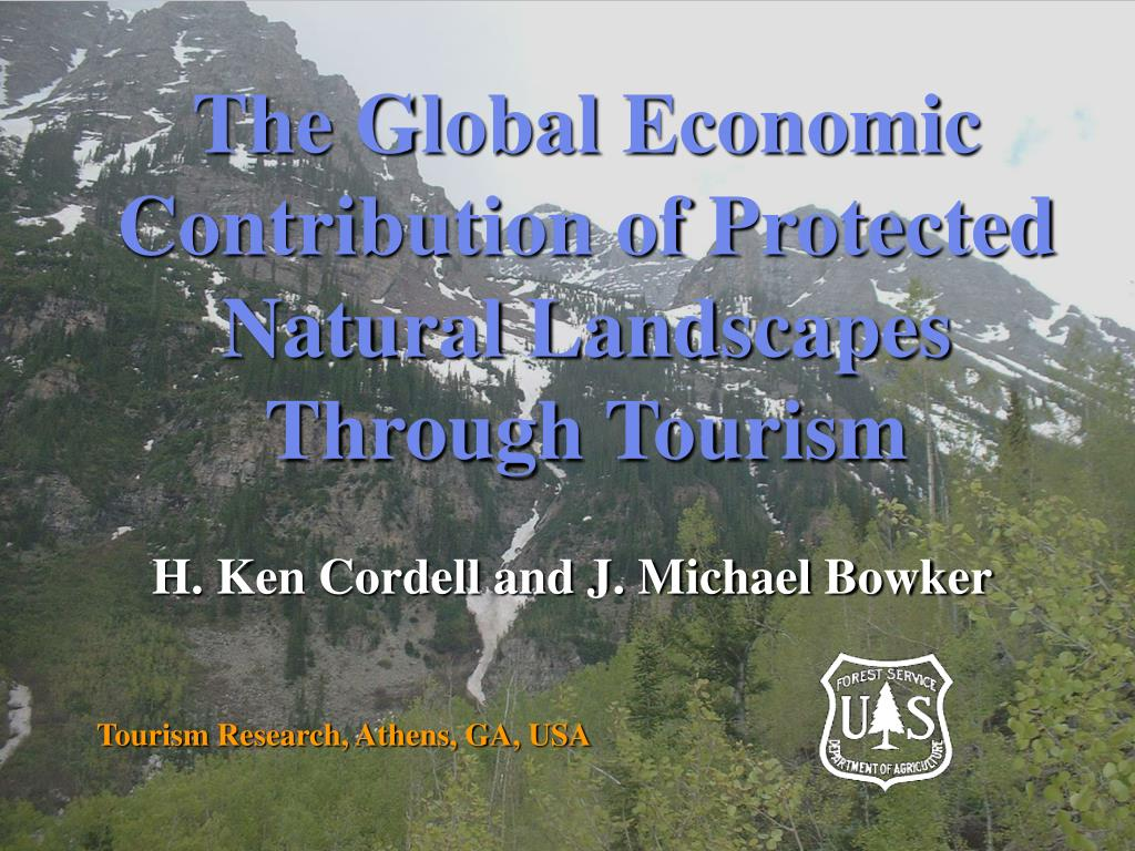 the global economic contribution of protected natural landscapes through tourism l.