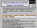 understanding the economic impacts of tourism