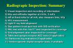 radiograpic inspection summary