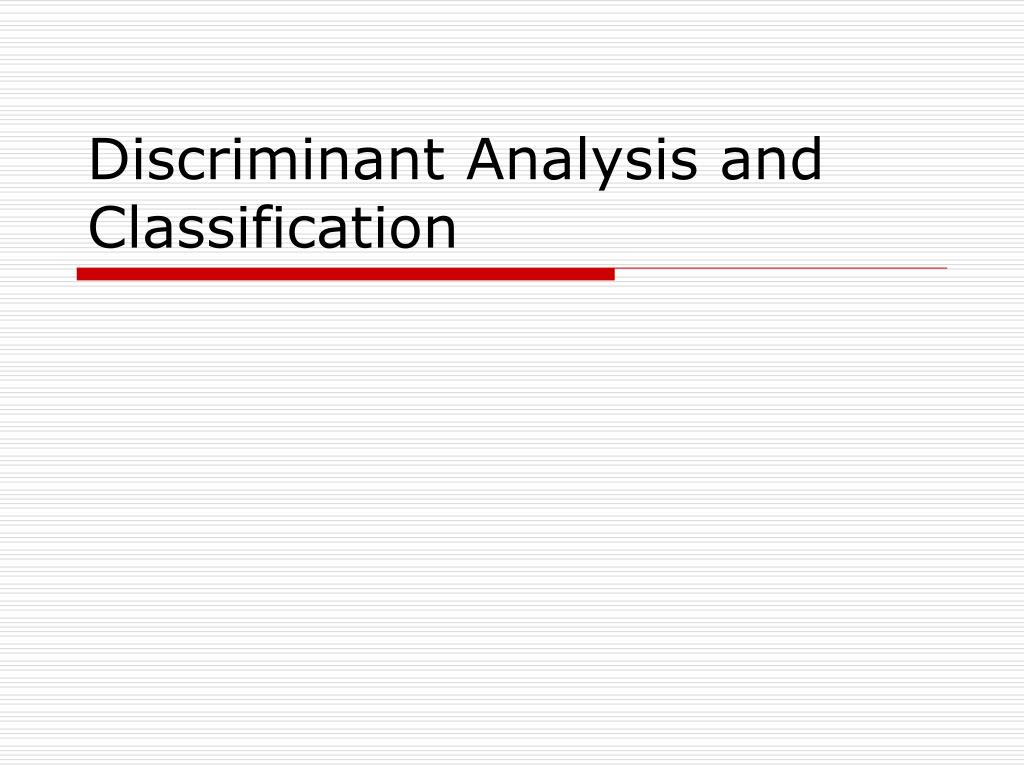 discriminant analysis and classification l.