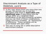 discriminant analysis as a type of manova cont d