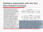 statistics associated with the two discriminant functions