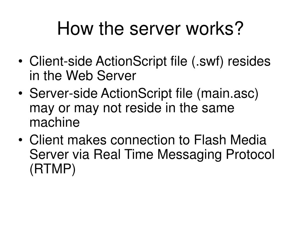 How the server works?