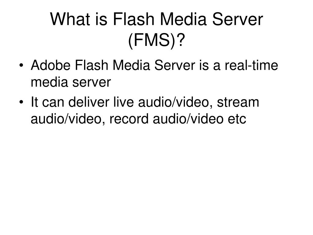 What is Flash Media Server (FMS)?