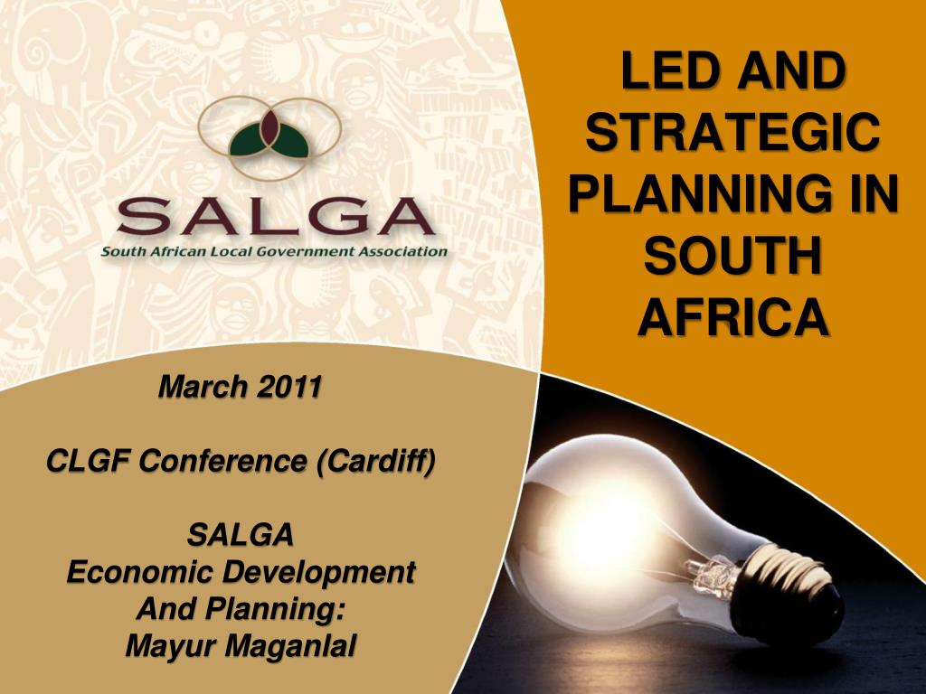 led and strategic planning in south africa l.