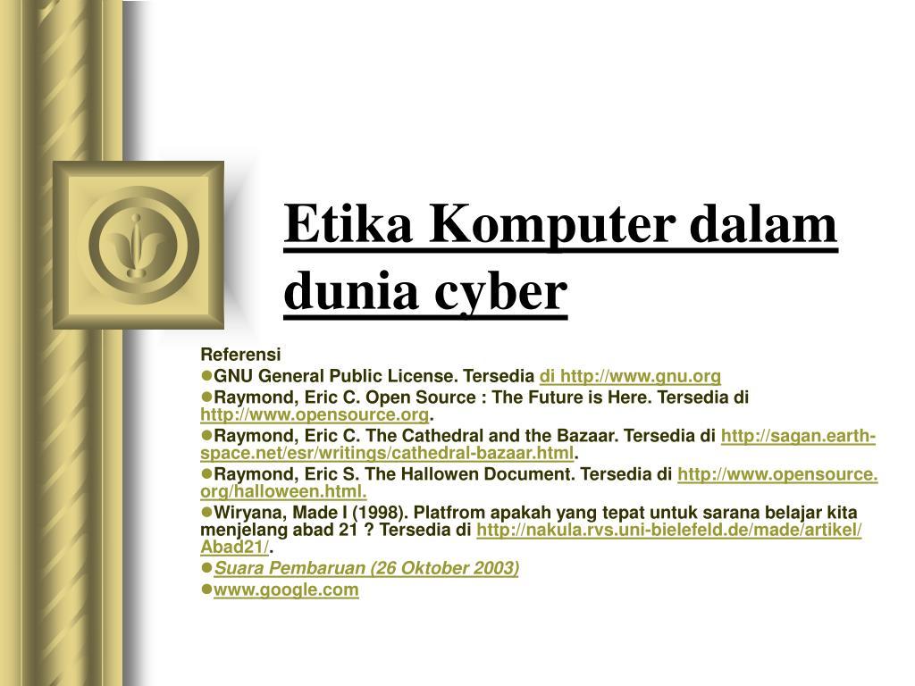 etika komputer dalam dunia cyber l.