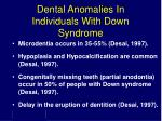 dental anomalies in individuals with down syndrome
