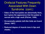 orofacial features frequently associated with down syndrome cont