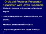 orofacial features frequently associated with down syndrome