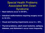 special health problems associated with down syndrome
