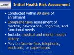 initial health risk assessment