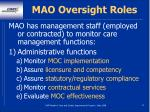 mao oversight roles