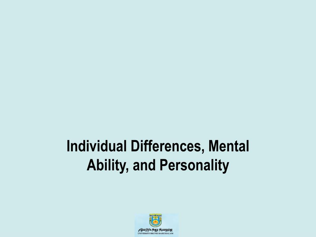 individual differences mental ability and personality l.