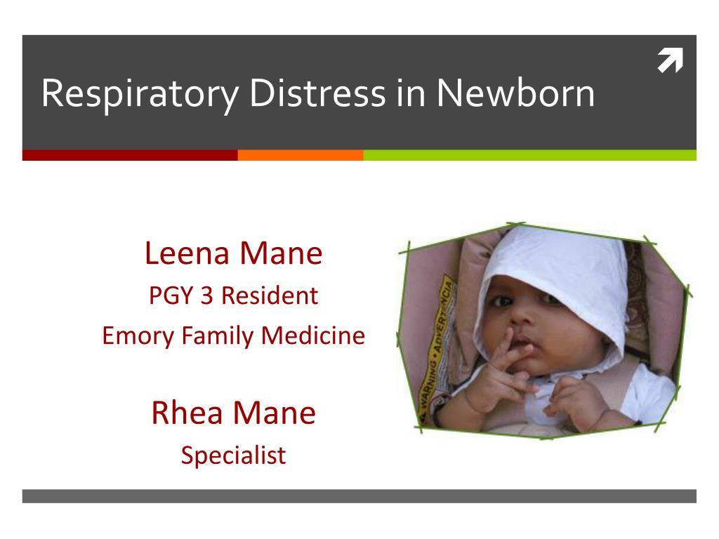 respiratory distress in newborn l.
