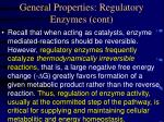general properties regulatory enzymes cont6