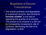 regulation of enzyme concentrations