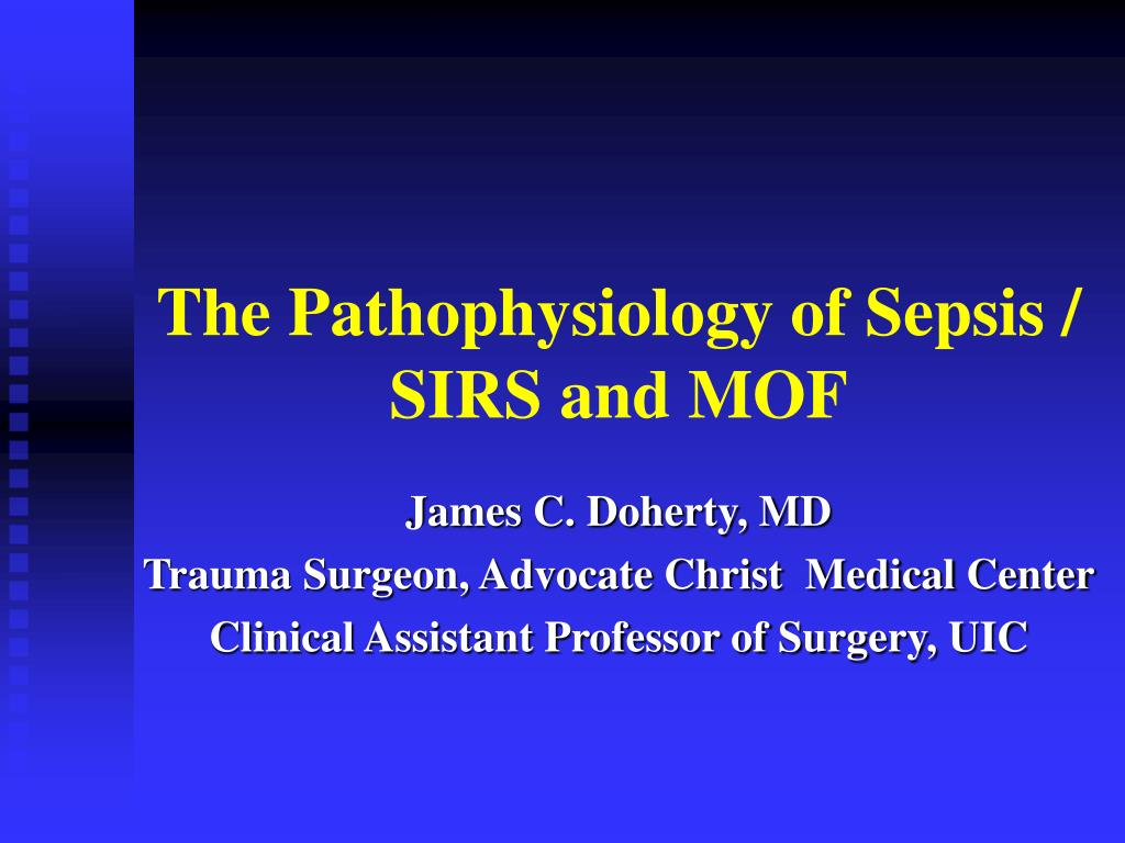the pathophysiology of sepsis sirs and mof l.