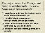 the major reason that portugal and spain established water routes to asia s spice markets was to