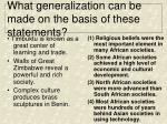what generalization can be made on the basis of these statements