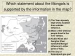 which statement about the mongols is supported by the information in the map