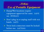 334 a use of portable equipment20