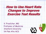 how to use heart rate changes to improve exercise test results
