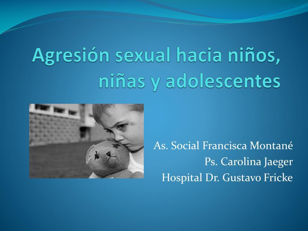 agresi n sexual hacia ni os ni as y adolescentes l.