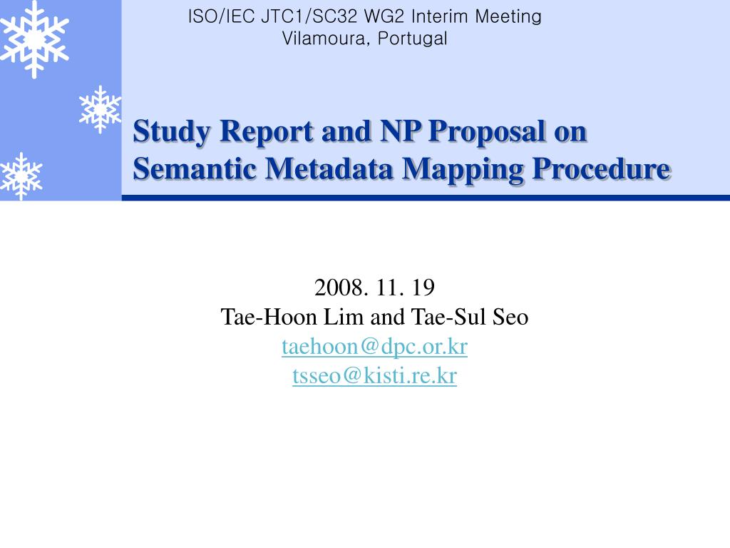 study report and np proposal on semantic metadata mapping procedure l.