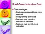 small group instruction cont