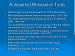 autosomal recessive traits14