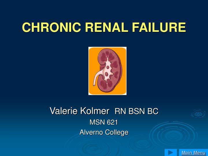 chronic renal failure n.