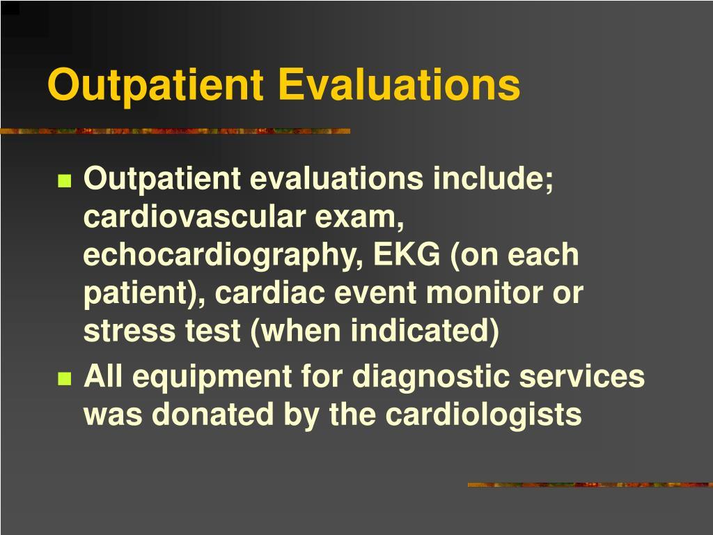 Outpatient Evaluations