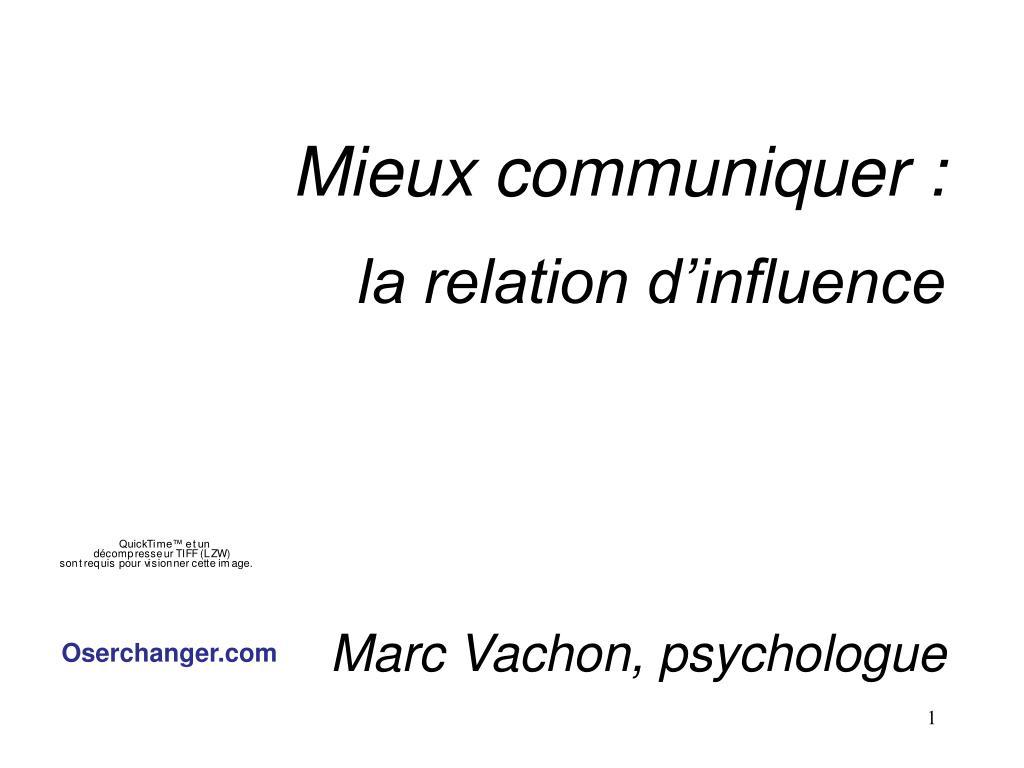 mieux communiquer la relation d influence marc vachon psychologue l.