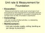 unit rate measurement for foundation