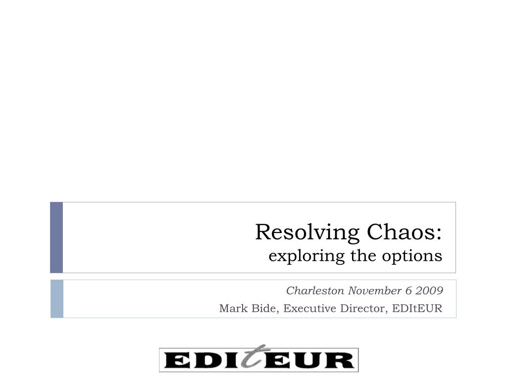 resolving chaos exploring the options l.