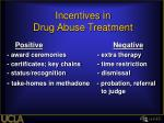incentives in drug abuse treatment