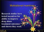 motivational incentives