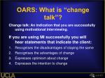 oars what is change talk