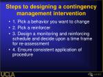 steps to designing a contingency management intervention