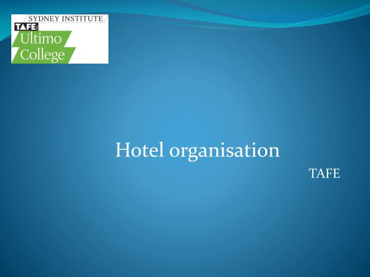 hotel organisation tafe n.