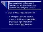 documentation to request if conducting msb activity as an authorized delegate continued