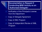 documentation to request if conducting msb activity as an authorized delegate