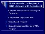 documentation to request if msb licensed with department