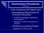 examination procedures continued24