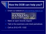 how the dob can help you