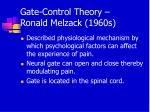 gate control theory ronald melzack 1960s