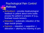 psychological pain control methods