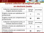 current collection development policy on electronic books
